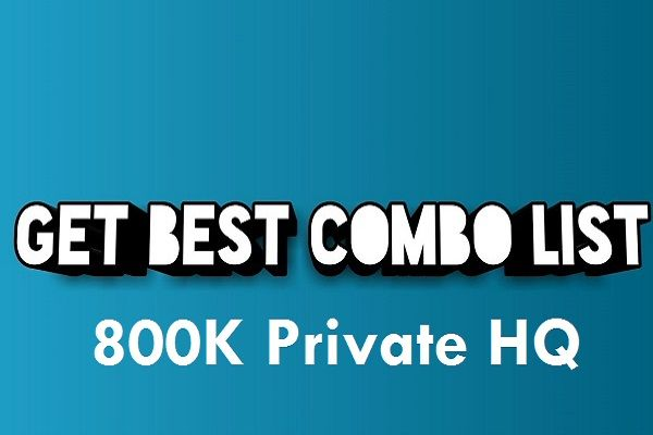 800K+ PRIVATE HQ COMBO USER_PASS | COMBO LIST in 2019