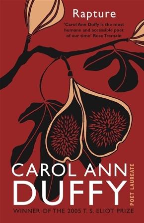 Rapture - Carol Ann Duffy (Winner of the T. S. Eliot Prize 2005)