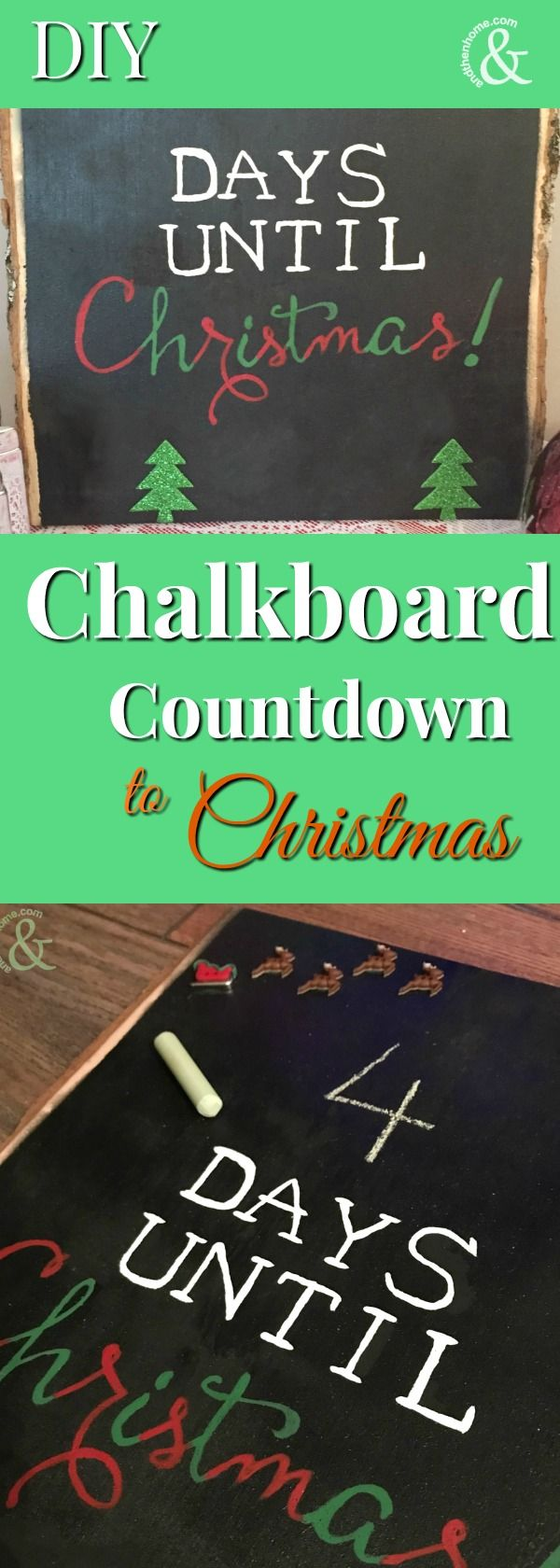 I made this Countdown to Christmas Board because I love Christmas, the countdown is exciting and I need something that tells me how many days of prep and shopping I have left!  You can easily do the same!  See the easy steps on our website http://www.andthenhome.com/diy-countdown-christmas-chalkboard-paint/ #chalkboard #chalkpaint #christmascountdown #DIY #diychristmas #chalk #hohoho #christmasdecor #christmascrafts #andthenhome