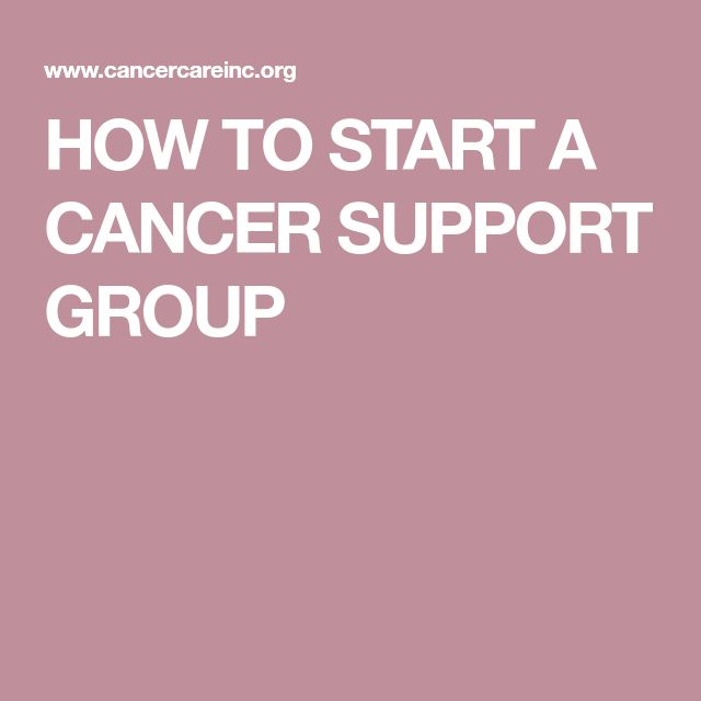 HOW TO START A CANCER SUPPORT GROUP