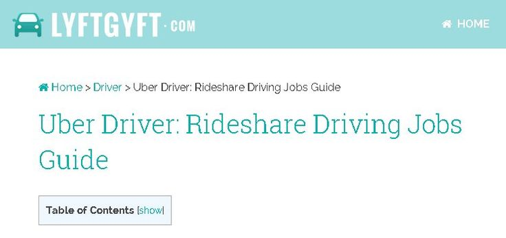 Uber Driver: Rideshare Driving Jobs Guide. http://lyftgyft.com/uber-driver-rideshare-driving-jobs-guide/