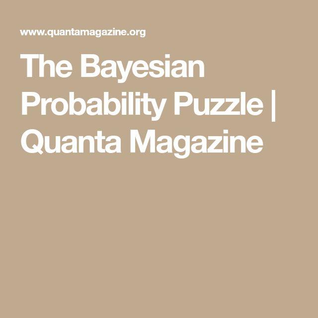 The Bayesian Probability Puzzle | Quanta Magazine
