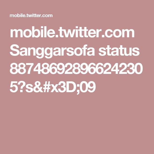 mobile.twitter.com Sanggarsofa status 887486928966242305?s=09