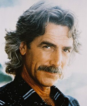 Sam Elliot is old enough to be my dad, but he's still hot.  Some things just get better with age, lol!  :-)