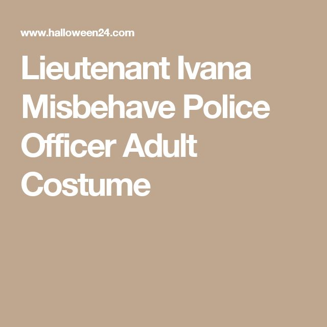 Lieutenant Ivana Misbehave Police Officer Adult Costume