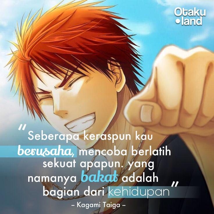 """Quotes kagami : """"Seberapa keraspun kau berusaha, mencoba berlatih sekuat apapun, yang namanya bakat adalah bagia dari kehidupan"""" anime : Kuroko no basket"""