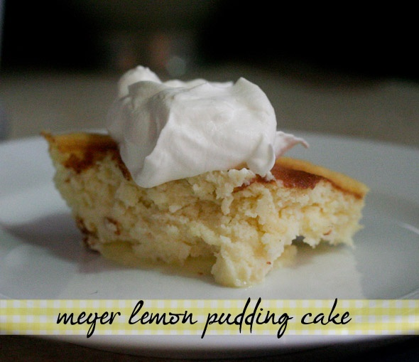 Meyer Lemon Pudding Cake | Food & Recipes | Pinterest