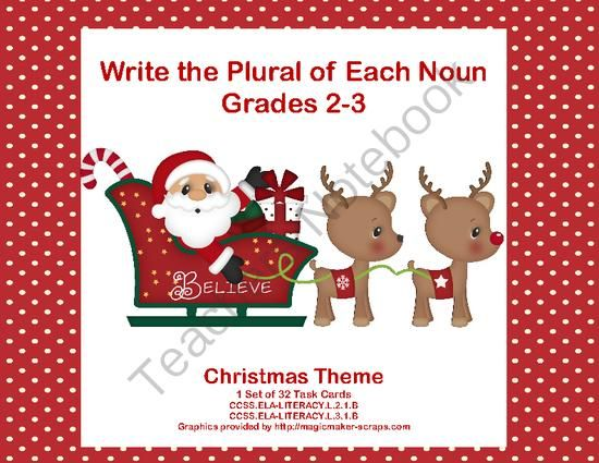 Task Cards Forming Plural Nouns Grades 2-3 Christmas Theme from mccormick33 from mccormick33 on TeachersNotebook.com (11 pages)  - Designed for second and third graders, this set of task 32 Christmas themed cards is just what you need to review forming plural nouns. Aligned with: CCSS.ELA-LITERACY.L.2.1.B CCSS.ELA-LITERACY.L.3.1.