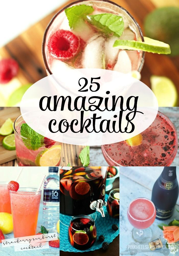 25 Amazing Cocktail Recipes