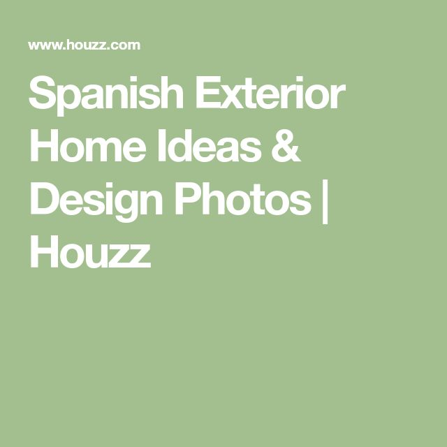 Spanish Style Homes Spanish Spanish Home Design Ideas: Best 25+ Spanish Exterior Ideas On Pinterest