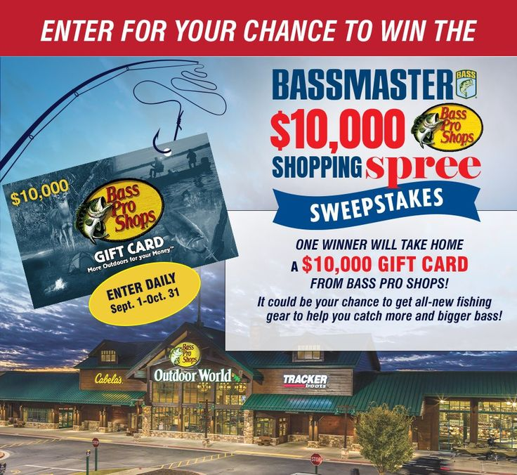 Bass Pro 10k Shopping Spree Giveaway Http Bit Do Fjvlv 103120 In 2020 Sweepstakes Shopping Spree Gift Card