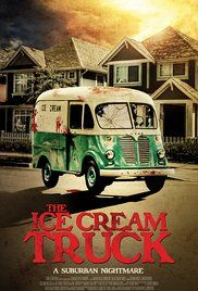 The Ice Cream Truck (2017) Full HD Movie,Watch The Ice Cream Truck (2017) Online Movies,Online The Ice Cream Truck (2017) Full Free HD Watch,