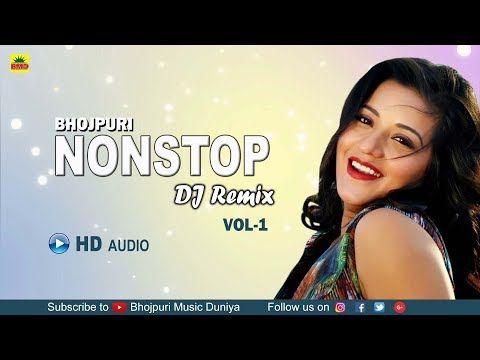 Bhojpuri Nonstop DJ Remix 2018 Vol -1 | Best Remixes Of Nonstop