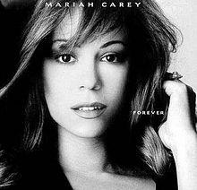 Forever - Mariah Carey.