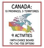 Canada's Provinces and Territories 9 Activities with Choic
