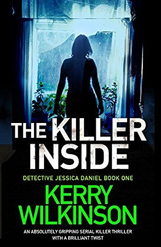 The Killer Inside: An absolutely gripping serial killer thriller with a brilliant twist (Detective Jessica Daniel thriller series Book 1), http://www.amazon.com/dp/B01IP9ESZK/ref=cm_sw_r_pi_awdm_x_gjv6xbVHETGSP