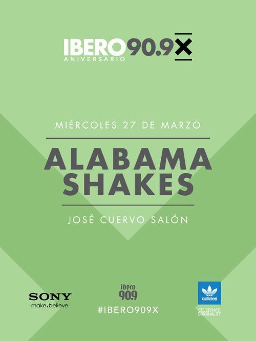 """Alabama Shakes """"10º aniversario de Ibero 90.9"""", 27 de marzo en el José Cuervo Salón, Las entradas para este evento se empezarán a regalar a través de todos los programas de Ibero 90.9 a partir del 07 de marzo,  No habrá boletos a la venta."""