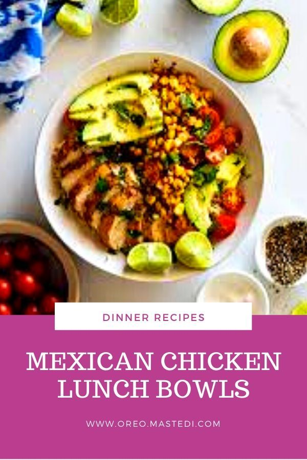 Mexican Chicken Lunch Bowls Chicken Lunch Dinner Recipes Dinner Recipes Crockpot