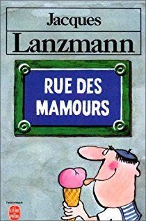 Rue des mamours par Jacques Lanzmann