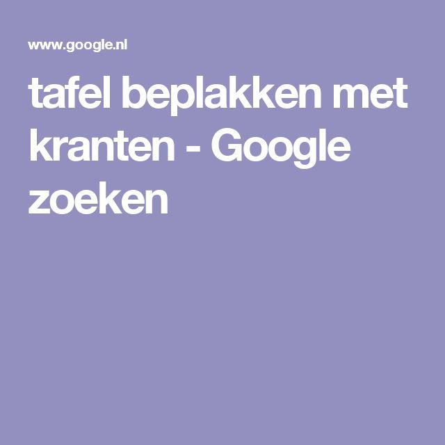 tafel beplakken met kranten - Google zoeken