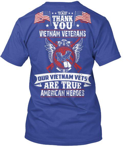 Thank You Vietnam Veterans Our Vietnam Vets American Heroes Deep Royal T-Shirt Back https://teespring.com/vietnam-veterans-t-shirt