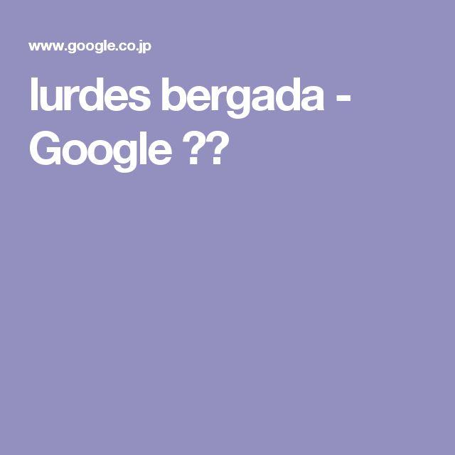 lurdes bergada - Google 検索