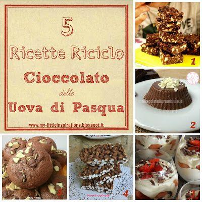 5 ricette riciclo cioccolato delle Uova di Pasqua - MLI #chocolateeggs #eastereggs #chocorecipes