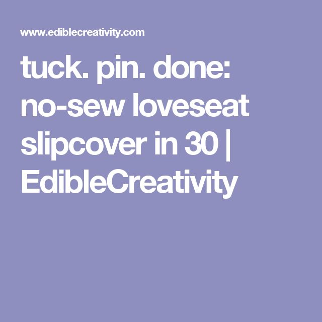 Sofa Slipcover No Sew: 17 Best Ideas About No Sew Slipcover On Pinterest