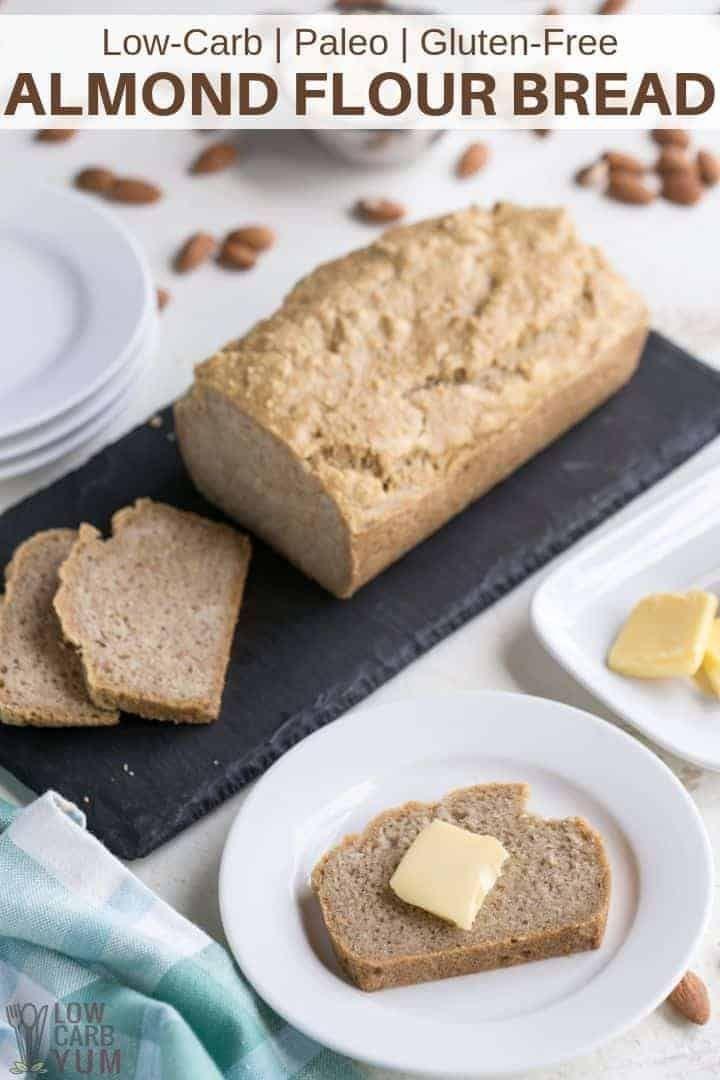 Easy Almond Flour Keto Bread Low Carb Bread Ketogenic Bread Keto Bread Easy Pale Almond Recipes Low Carb Recipes Dessert Almond Flour Bread Recipes