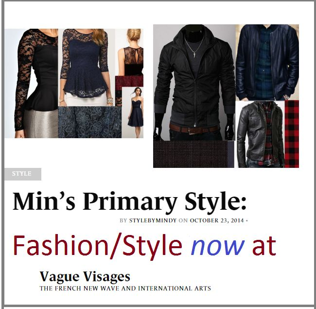 Min's Primary Style has moved to read my Style articles posted yesterday-  go here http://vaguevisages.com/2014/10/23/mins-primary-style-lace-and-jacket-tips/