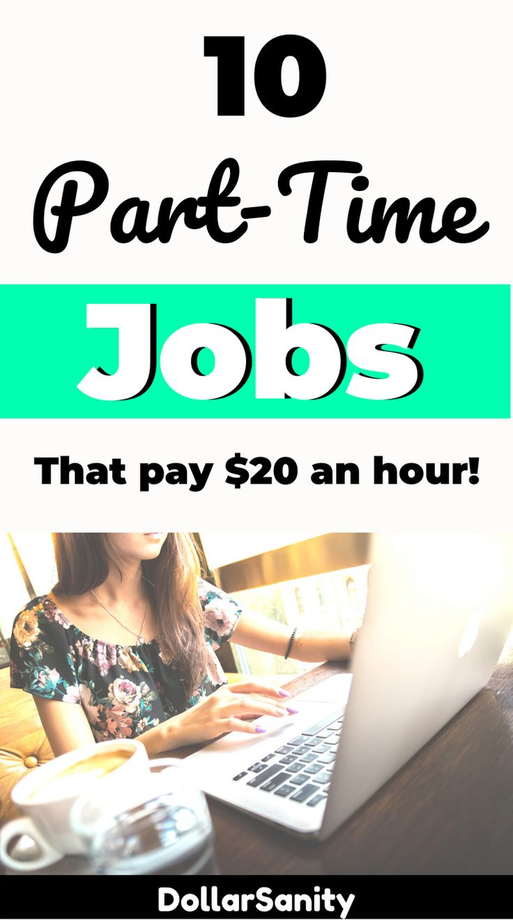 10 part time jobs that pay 20 an hour or more part time