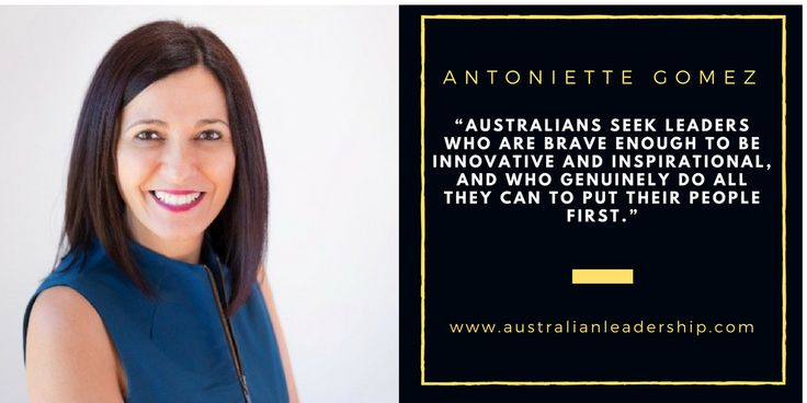 """Antoniette Gomez on Australian Leadership: """"Innovation and the confidence to be vulnerable"""""""
