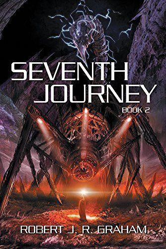 Seventh Journey: Book II by Robert J. R. Graham, http://www.amazon.ca/dp/B00SSYGKYK/ref=cm_sw_r_pi_dp_VrKZub0HD2VHA