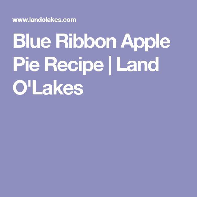 Blue Ribbon Apple Pie Recipe | Land O'Lakes