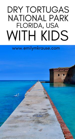 Tips for Visiting Dry Tortugas National Park with Kids