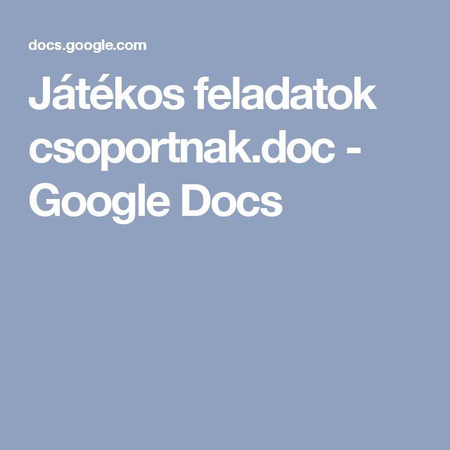 Játékos feladatok csoportnak.doc - Google Docs