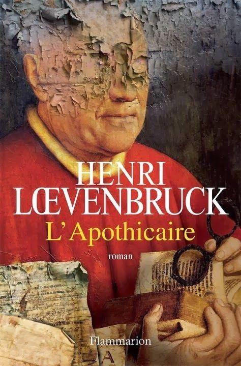L'apothicaire - Henri Loevenbruck