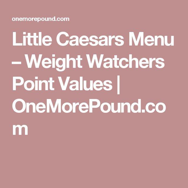 Little Caesars Menu – Weight Watchers Point Values | OneMorePound.com
