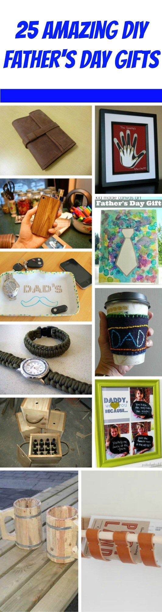 25 Ridiculously Awesome Father's Day DIY Gifts