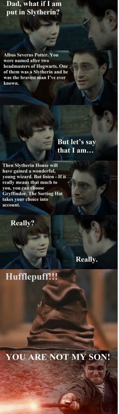 This is SO mean there is nothing wrong with hufflepuff! Neville was one of the bravest people i have read of in a book!