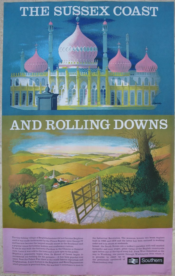 The Sussex Coast and Rolling Downs, by Reginald Lander. At the top is the splendour of John Nash's Indo-Saracenic style Brighton (Royal) Pavilion built for the future King George IV from 1815. Underneath is the tranquility of the rolling countryside of the South Downs. It was intended to show the variation of attractions available in Sussex. This is one of the last series of posters which Lander produced for the railways. Original Vintage Railway Poster available on…