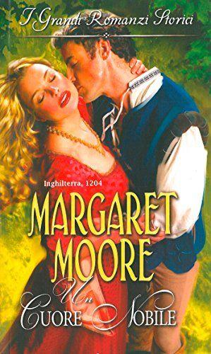 Leggo Rosa: UN CUORE NOBILE di Margaret Moore