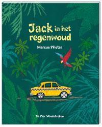 Jack in het regenwoud (Boek) door Marcus Pfister   Literatuurplein.nl