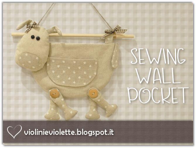 VIOLINI E VIOLETTE: sewing wall pocket