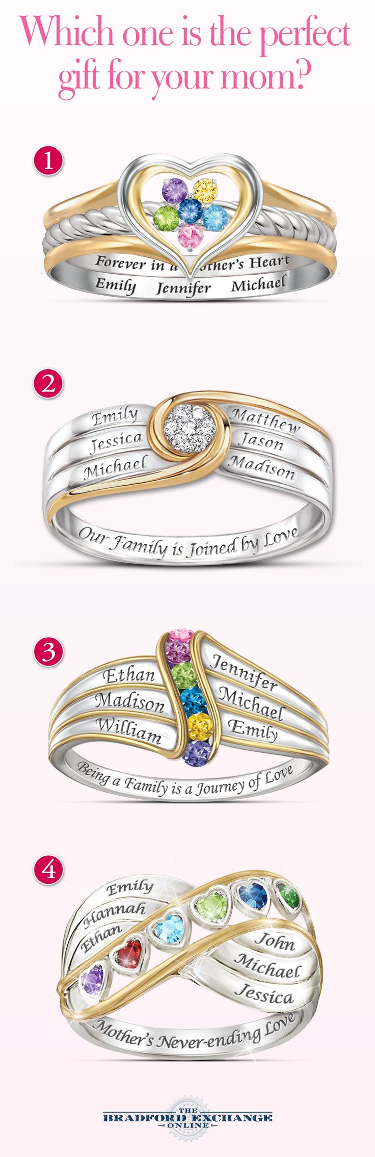 What will be wrapped around her little finger this Mother's Day? How about one of our personalized rings for Mom? They make truly meaningful gifts, so don't wait.