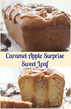 An Easy Caramel Apple Surprise Sweet Loaf makes the perfect dessert ...