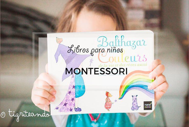 """¡Muy buenos días! Tal y como os prometí en el post sobre bibliografía de María Montessori, os traigo este listado de libros """"Montessori"""", es decir, inspirados en el mundo real y no en la fantasía, distinta de la imaginación – entendida como algo intrínseco a los niños-. Sobre este debate fantasía-imaginación en Montessori, podríamos hablar …"""