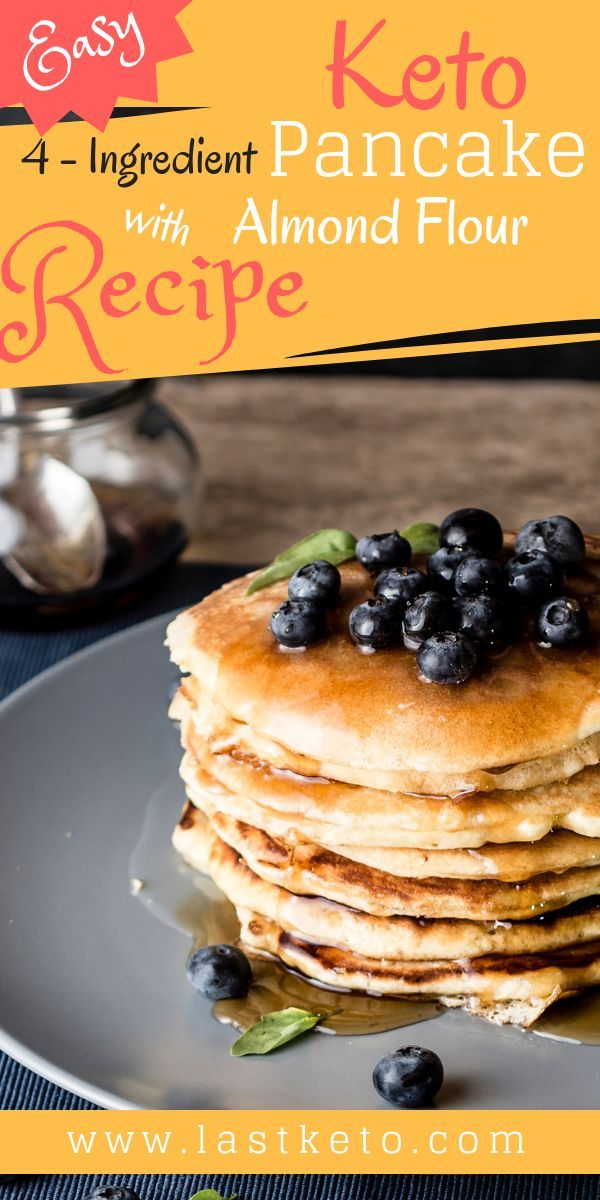Delicious Keto Four Ingredient Pancake With Almond Flour Recipe In 2020 Almond Flour Recipes Recipes Almond Flour Pancakes