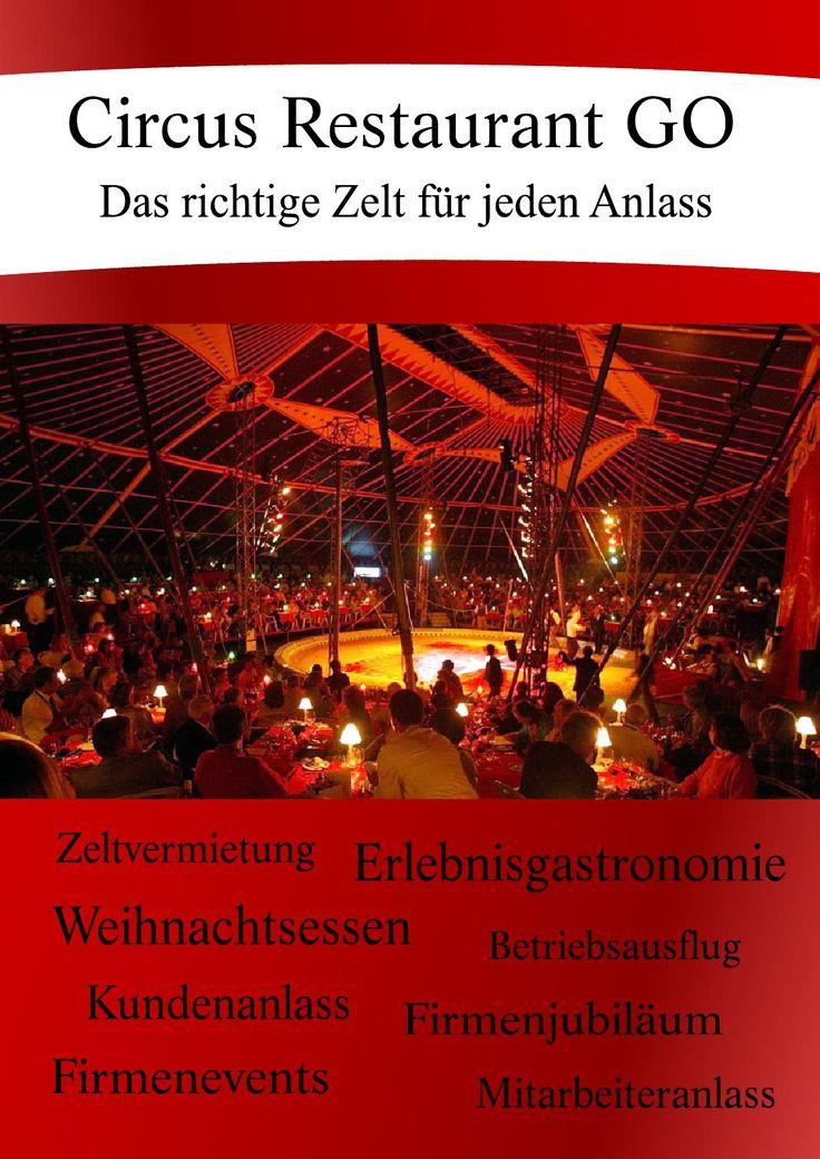 Circus Restaurant GO  Zelt-Eventlocation für Firmenevents und Weihnachtsessen.