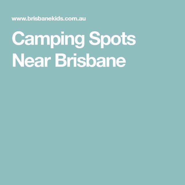 Camping Spots Near Brisbane